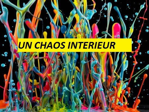 chaos interieur